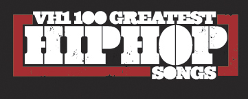 VH1's Top 100 Hip Hop Songs of all Time
