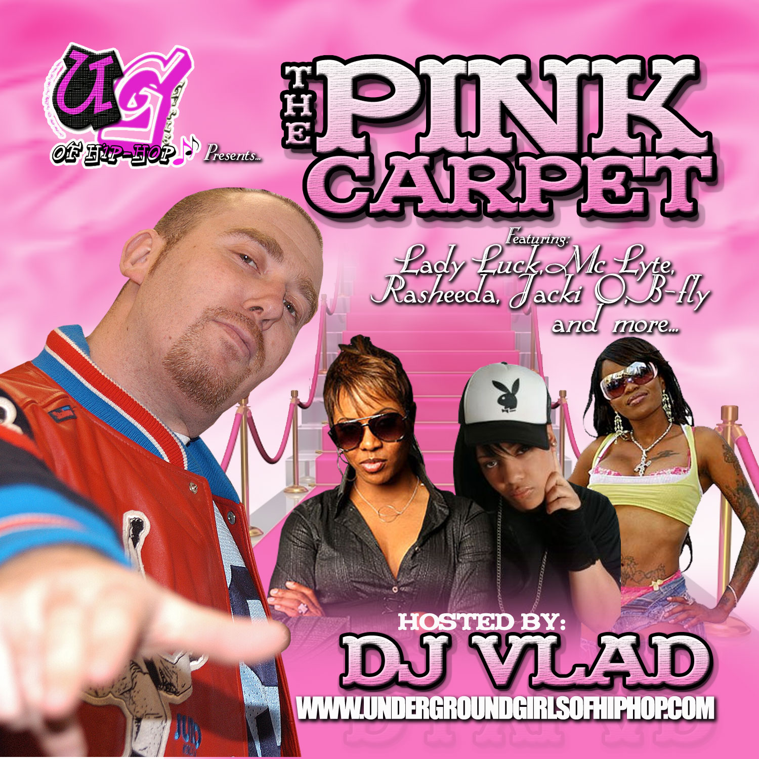 "Undergroundgirlsofhiphop.com Releases ""The Pink Carpet"" Mixtape hosted by DJ Vlad for free download now"
