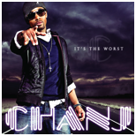 "Chanj set to release 2 song digital EP ""It's The Worst"" July 21st!!!"