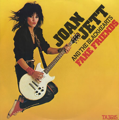 "Throwback Friday- ""Fake Friends"" by Joan Jett and The Blackhearts"