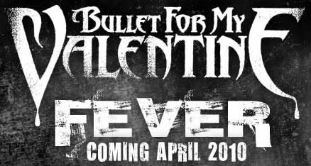 "Bullet for My Valentine's 3rd album ""Fever"" April 27, US tour dates with Chiodos and Airbourne"