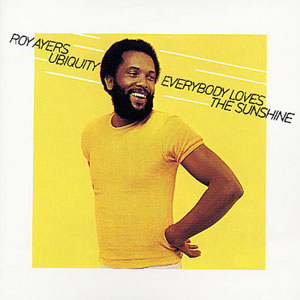 "Throwback Friday: ""Everybody Loves the Sunshine"" by Roy Ayers"