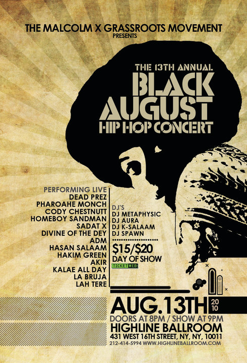 13th Annual Black August Hip Hop Project benefit concert feat. Dead Prez, Pharoahe Monch, Cody Chestnutt and more