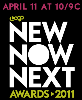 Logo announces nominees for the 4th annual NewNowNext Awards 2011, vote now!