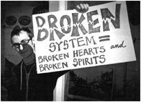 In The Life Media Broken System Equals Broken Hearts