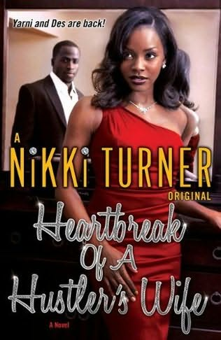 "Nikki Turner, Queen of Hip Hop Lit, returns with page-turning sequel ""Heartbreak of a Hustler's Wife"""