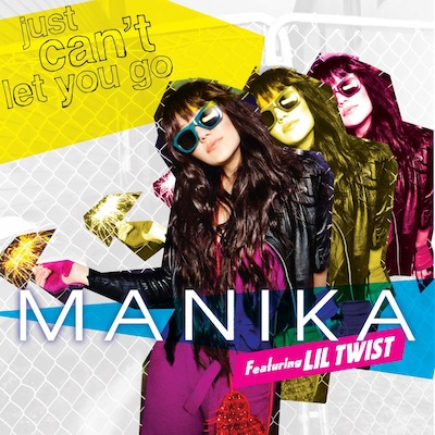 Manika's single Just Can't Let You Go feat Lil Twist
