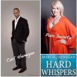 Carl Henegan Pamela Pam Martin Duarte Hard Whispers collage ifelicious Big Rich Texas