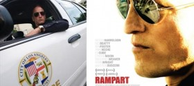 'Rampart' starring Woody Harrelson out on DVD/Blu-Ray May 15