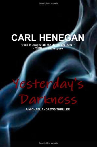 Carl Henegan Yesterday's Darkness book cover