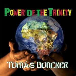 Tomas Doncker Power of the Trinity album cover