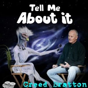 Creed Bratton Tell Me About It
