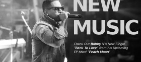 EXCLUSIVE Interview with Bobby V: Back to Love single, Peach Moon EP, and more