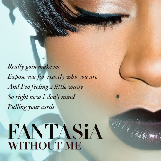 Fantasia Barrino Without Me lyrics Kelly Rowland Missy Elliott