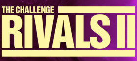 MTV 'The Challenge: Rivals II' – trailer, cast, read my commentary, and take my polls