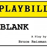 Blank playbill play theater Bruce Reisman