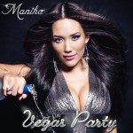 Manika Vegas Party