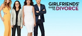 Bravo hits home run with 'Girlfriends' Guide to Divorce'