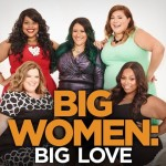 Big Women Big Love cast Lifetime Sabrina Servance