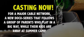 Reality Casting Call: Parents Who Play When Kids Are Away